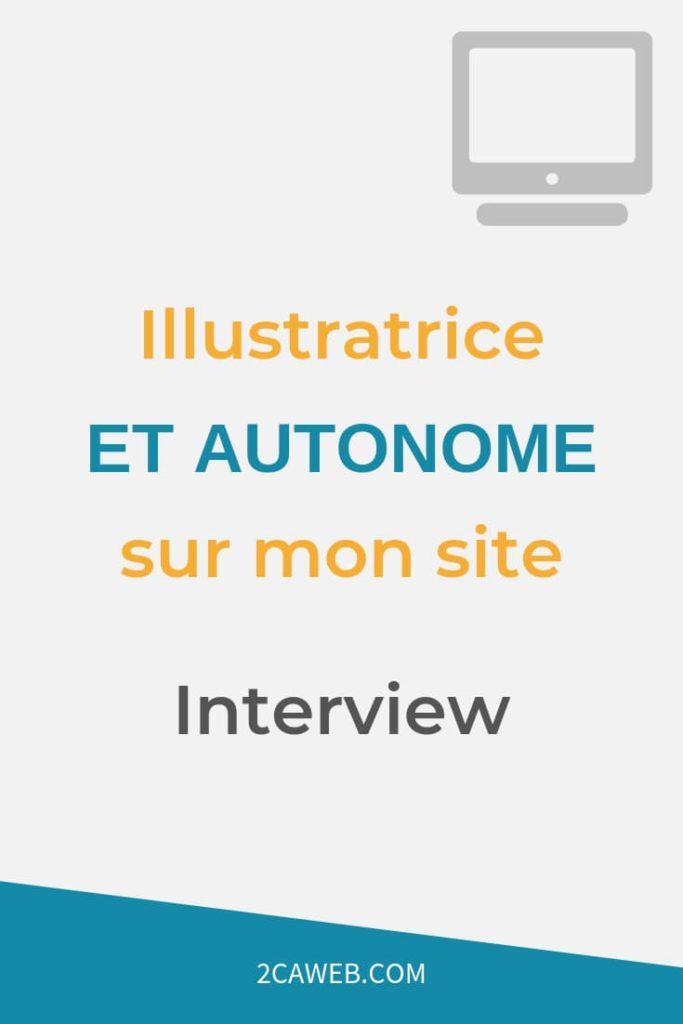 illustratrice et autonome sur son site