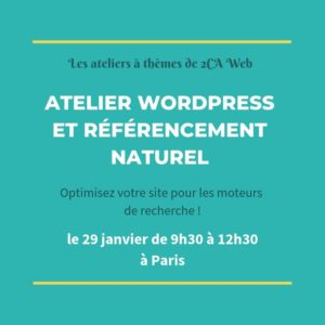 atelier 2CA Web WordPress et Referencement naturel