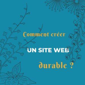 Comment créer un site Web durable ?