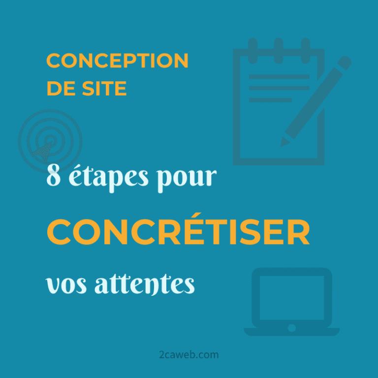 Conception de site : les 8 étapes pour concrétiser ses attentes
