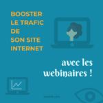 Booster le trafic de son site avec les webinaires